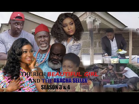 THE RICH BEAUTIFUL AND THE ABACHA SELLER SEASON 3 & 4 {NEW MOVIE} ONNY MICHAEL|LIZZY GOLD|HARRY B