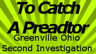 Greenville (OH) United States  City pictures : Dateline To Catch a Predator Second Investigation Greenville Ohio. Part 3