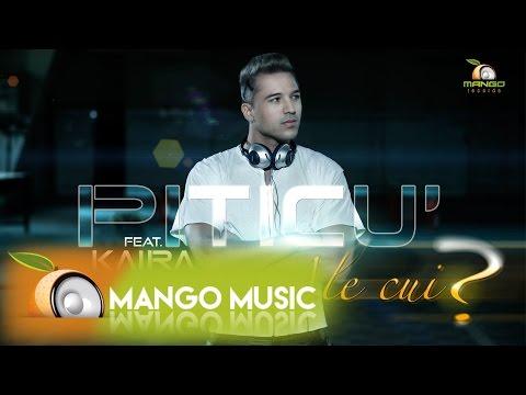 Piticu' feat Kaira – Ale Cui ? ( Official Video HD )
