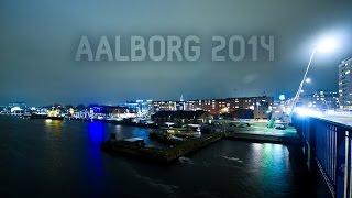 Aalborg Denmark  City new picture : Aalborg 2014 | Timelapse