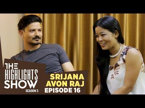 (Avon Raj Upreti & Srijana Subba @ THE HIGHLIGHTS SHOW | Season 3 | Ep 16 - Duration: 25 minutes.)