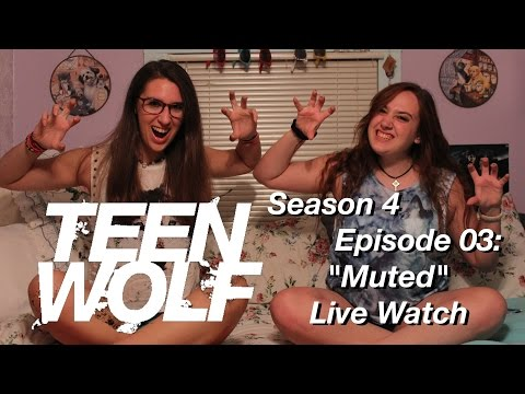 "Two Fangirls Live Watch Teen Wolf's ""Muted"""