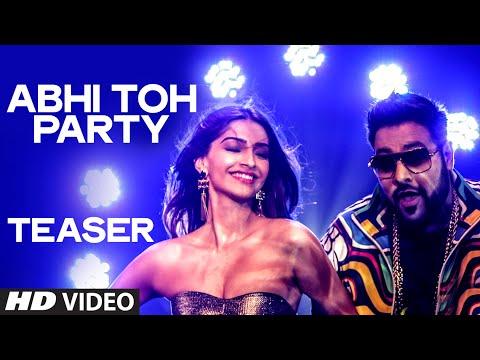 Exclusive Abhi Toh Party TEASER  Khoobsurat  Sonam Kapoor  Fawad Khan  Badshah