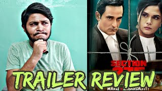 Section 375 Official Trailer | Trailer Review And Reaction | Akshay Khanna, Richa Chadha |