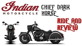 5. Ride And Review - Indian Chief Dark Horse 2017!