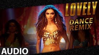 Lovely (Dance Remix)   Deepika Padukone   Happy New Year