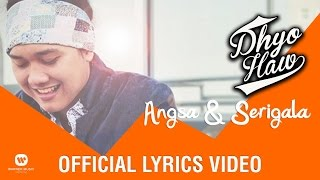 DHYO HAW - Angsa & Serigala (Official Lyric Video)