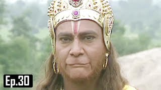 Subscribe to this channel and stay tuned:http://bit.ly/UltraBhaktiJai Hanuman  Bajrang Bali  Hindi Serial - Full Episode 30Directed & Produced By Sanjay KhanMusic Director : Ravindra JainHanuman is the first Super Hero of mankindHe is the most popular God among the Hindus, an ardent devotee of Sri Ram.Hanuman is stronger than the strongest. Obstacles cease to exist in his presence. He is the vanquisher of all evil and the source of hope for all mankind. The show focuses on the story of his life since childhood, bringing out his qualities and deriving morals from his life which are relevant in day-to-day life.