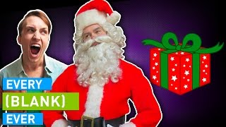 Video EVERY CHRISTMAS EVER MP3, 3GP, MP4, WEBM, AVI, FLV Oktober 2018