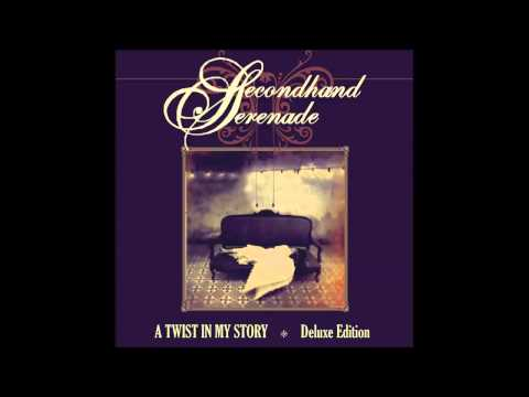 Secondhand Serenade - Stay Close, Don't Go