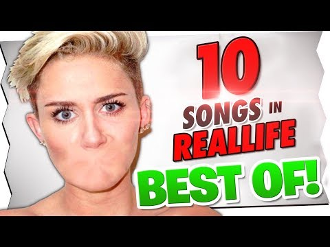 10 SONGS IN REALLIFE ! BEST OF !