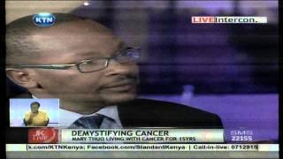 Jeff Koinange Live: Demystifying Cancer Part 2