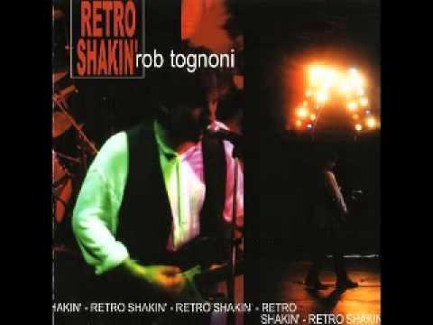 Rob Tognoni   Retro Shakin'   2002   Mr  John Lee The Boogie Man   Lesini Blues