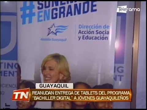 Reanudan entrega de tablets del programa Bachiller Digital a jóvenes Guayaquileños