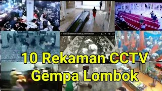 Video 10 Rekaman CCTV dahsyatnya Gempa Lombok MP3, 3GP, MP4, WEBM, AVI, FLV April 2019