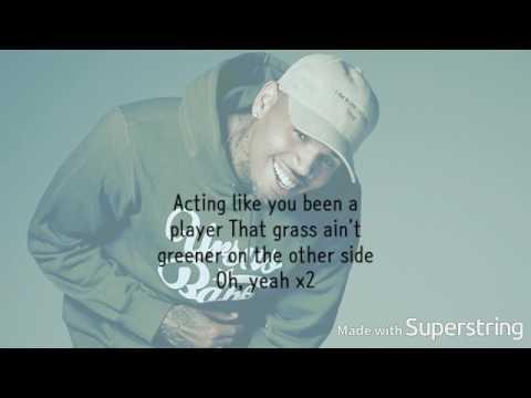 Chris Brown - Grass Ain't Greener Lyrics