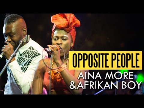 Aina More & Afrikan Boy - Opposite People (Felabration 2016)