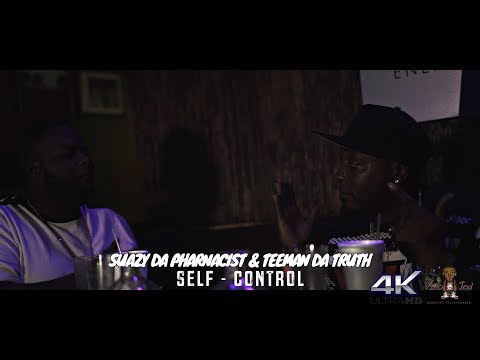 Suazy Da Pharmacist & Teeman Da Truth | Self-Control (Shot In 4k)
