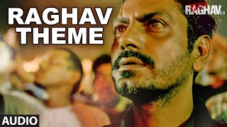 Raghav Theme Full Song Audio Raman Raghav 2.0 Nawazuddin Siddiqui Ram Sampath