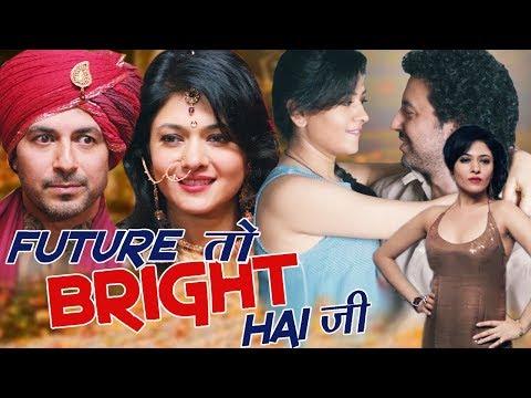Future to Bright Hai Ji Full Movie | Latest Hindi Movie | Aamir Bashir | Sonal Sehgal|Hindi HD Movie