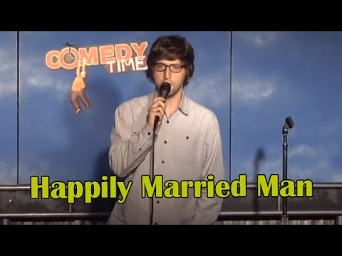 Happily Married Man (Stand Up Comedy)