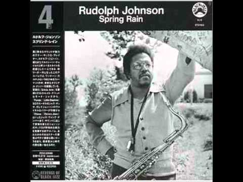 Rudolph Johnson – Spring Rain (Full Album)