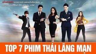 Video TOP 7 phim Thái lãng mạn hay nhất tháng 7/2016 MP3, 3GP, MP4, WEBM, AVI, FLV Juli 2018