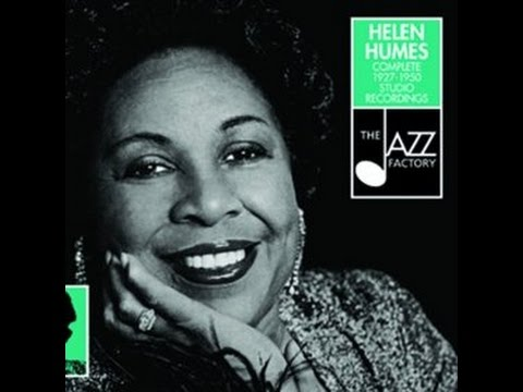 Helen Humes with Dexter Gordon's Orchestra – Ain't Gonna Quit You Baby