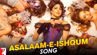 Asalaam e Ishqum - Song Video - Gunday