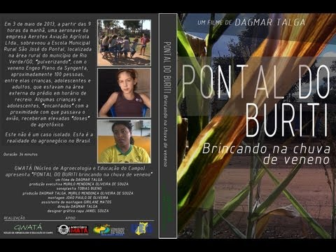 Pontal do Buriti – Brincando na Chuva de Veneno