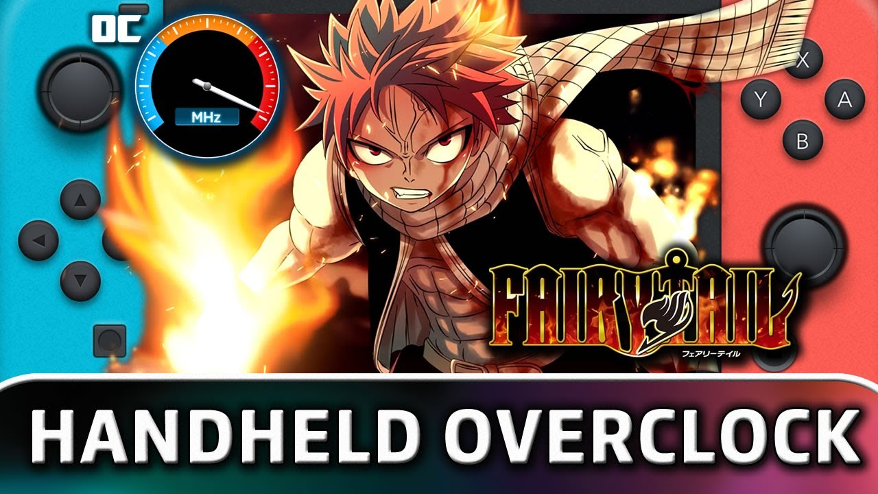 Fairy Tail | FPS Unlock With Overclock on Nintendo Switch