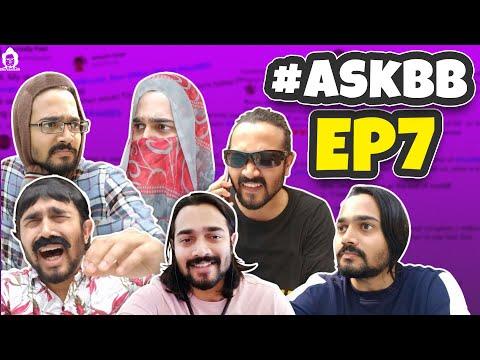 BB Ki Vines- | Ask BB- Episode 7 |