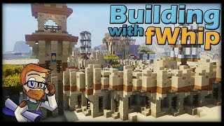 Building with fWhip :: Desert WALL #92 Minecraft Let's Play 1.12 Single Player Survival