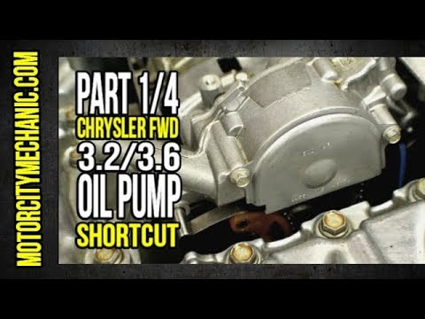 "Part 1/4: Chrysler Fwd 3.2/3.6 Oil Pump ""shortcut"""
