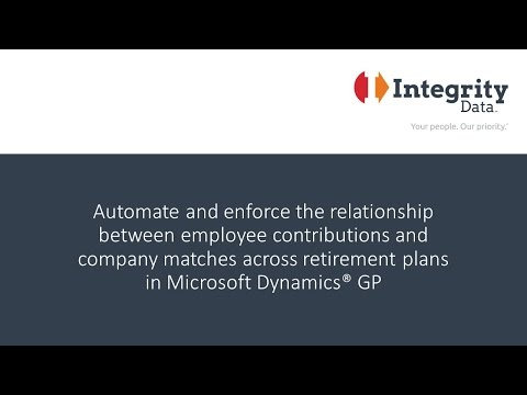 Automate and employee retirement contribution & company matches in Microsoft Dynamics GP