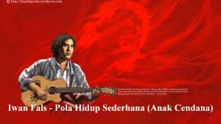 Video Iwan Fals - Pola Hidup Sederhana (Anak Cendana) MP3, 3GP, MP4, WEBM, AVI, FLV September 2018