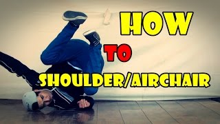 "How to Breakdance - airchair to shoulder 2015 - tricks and combo The Best Breakdance Tutorials - How to Airchair/shoulder by bboy broko naranja mecanika - marea roja - avance letal crew from chile Facebook: https://www.facebook.com/bboy.brokoInstagram: https://instagram.com/bboy_broko/Thesis  Highlight  Reign Supreme x Bumbershoot  Strife Renegades 32nd Anniversary The Best Tricks And Combo Best Dance Moments  IBE 2015 Seven2Smoke  Lil G 1999 & 2000 B-Boy Tawfiq  2015 Jinjo In London  ░BRAZIL░ : [PowerTricks] Bboy BMOUTH in Taipei, Taiwan  YAK FILMS x DECAP MUSIC B-Boy C-Lil - Bonus ""But I have powermoves""  Tracks Tutorial  Charlie Chizo (Flipside Kings) x STRIFE (UNBREAKABLE 2014) How to Breakdance  Footwork Combination  Intact (Ruffneck Attack, Ukraine) How to Breakdance :  How to Barrel Windmill Tutorial How to Breakdance  Knee Drops  Footwork 101 How to Breakdance  Flare to Air Flare  Fal Crow Skills (Italy) How to Breakdance for Beginners  L Kick Freeze (Freeze Basics) How to Breakdance  Spider Walk How to Breakdance  Shuffle  Footwork 101 How to Breakdance  Russian Kick  Footwork 101 HOW TO BREAKDANCE: Windmill Tutorial  Clockwise How to Breakdance  Sideways Worm Pt. 2  How to Breakdance  Floor Track  Nemesis (The Breaks Kru) How to Breakdance :  How to Airchair Hops Tutorial How to Breakdance :  How to Airbaby Tutorial How to Breakdance  Knee Spin Top Power Moves 2015 - Next Skill  HD How to Breakdance  Power Sweeps  Flow Basics"