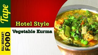 Vegetable Kurma (Hotel Style) recipe in Tamil | Veg Kurma for Chappathi | Chef RajMohan Recipes