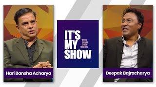 Video Hari Bansha Acharya & Deepak Bajracharya | It's my show with Suraj Singh Thakuri | 14 April 2018 MP3, 3GP, MP4, WEBM, AVI, FLV April 2018