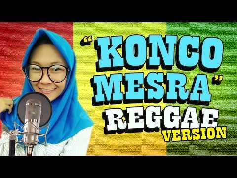 SKA Reggae - KONCO MESRA Cover +  Via Vallen / Nella Kharisma / NDX A.K.A