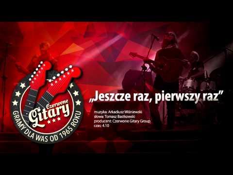 Tekst piosenki Czerwone Gitary - Jeszcze raz, pierwszy raz po polsku