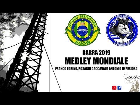 Barra 2019 - MEDLEY LIVE MONDIALE (Forino, Caccavale, Imperioso)