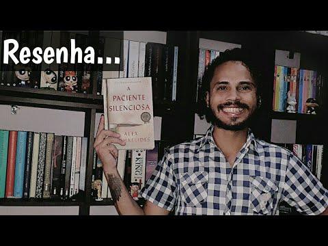 A PACIENTE SILENCIOSA | ALEX MICHAELIDES | RESENHA | EZEQUIEL SOUZZA