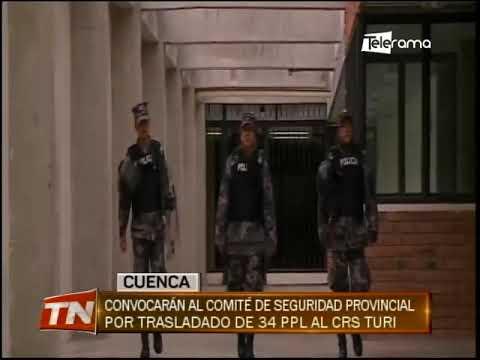 Convocatoria al comité de seguridad provincial por traslado de 34 PPL al CRS Turi