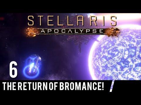 CO-OP Stellaris 2.0 + Apocalypse DLC Part 6 - The Return Of Bromance!