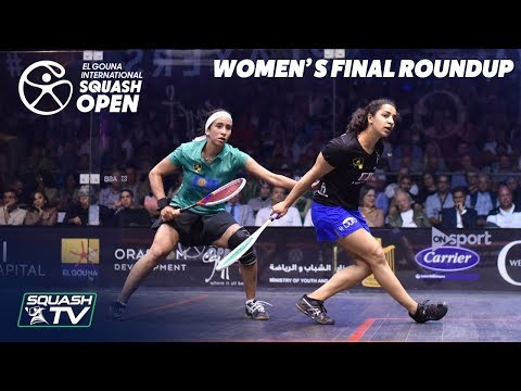 Squash: El Gouna International 2019 - El Welily v Gohar - Women's Final Round Up
