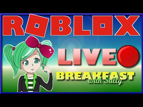 Roblox LIVEBreakfast with Sally ROBLOX Toy Code Giveaway!