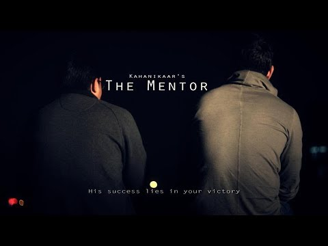 The mentor..short movie