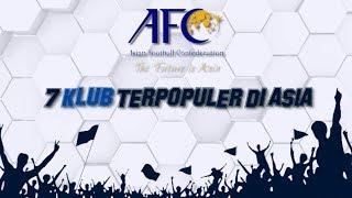 Video Klub Indonesia Masuk Dalam 7 Klub Terpopuler versi AFC MP3, 3GP, MP4, WEBM, AVI, FLV Juli 2018