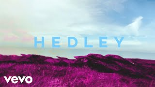 Video Hedley - Better Days (Audio) MP3, 3GP, MP4, WEBM, AVI, FLV Maret 2018